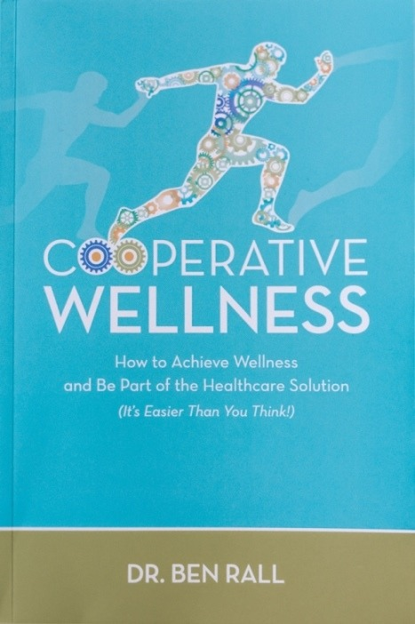 Cover of Cooperative Wellness book by Dr. Ben Rall